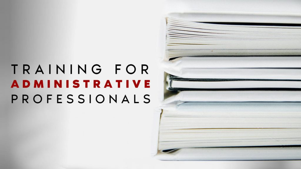 ADMINISTRATIVE + EXECUTIVE ASSISTANTS TRAINING REVIEWS